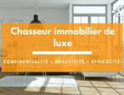 Chasseur appartement de luxe Paris